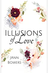 Illusions of Love Kindle Edition