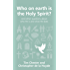 Who on earth is the Holy Spirit? (Questions Christians Ask)