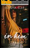 In Him I Trust