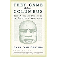 They Came Before Columbus: The African Presence in Ancient America (Journal of African Civilizations) (English Edition)