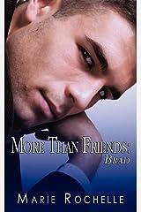 More Than Friends: Brad