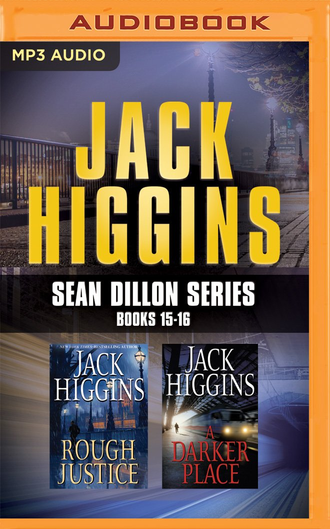 Download Jack Higgins - Sean Dillon Series: Books 15-16: Rough Justice, A Darker Place ebook