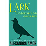 Lark Underground: A Freddie Lark Mystery #1