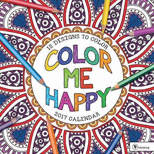 TF Publishing Color Me Happy 2017 Wall Calendar