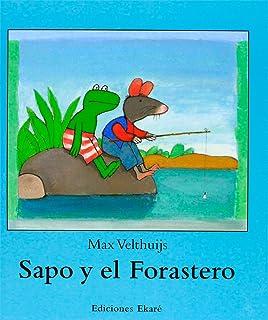 Sapo y El Forastero (Spanish Edition)