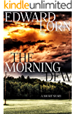 The Morning Dew: A Short Story