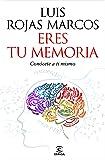 Eres tu memoria: Lo que cuenta, lo que oculta, lo que inventa (FUERA DE COLECCIÓN Y ONE SHOT)