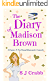 The Diary Of Madison Brown: A funny and feel-good romantic comedy