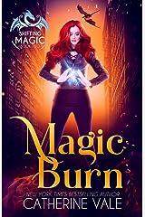 Magic Burn (Shifting Magic) Paperback