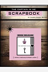 The Captain in Me Scrapbook Kindle Edition