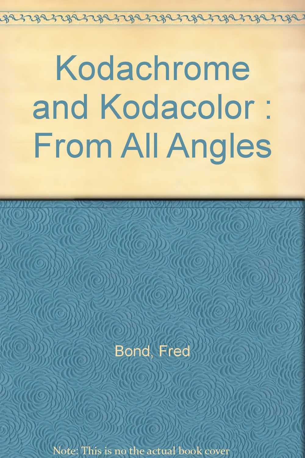 Kodachrome and Kodacolor : From All Angles