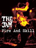 The Jam Live : Fire and Skill