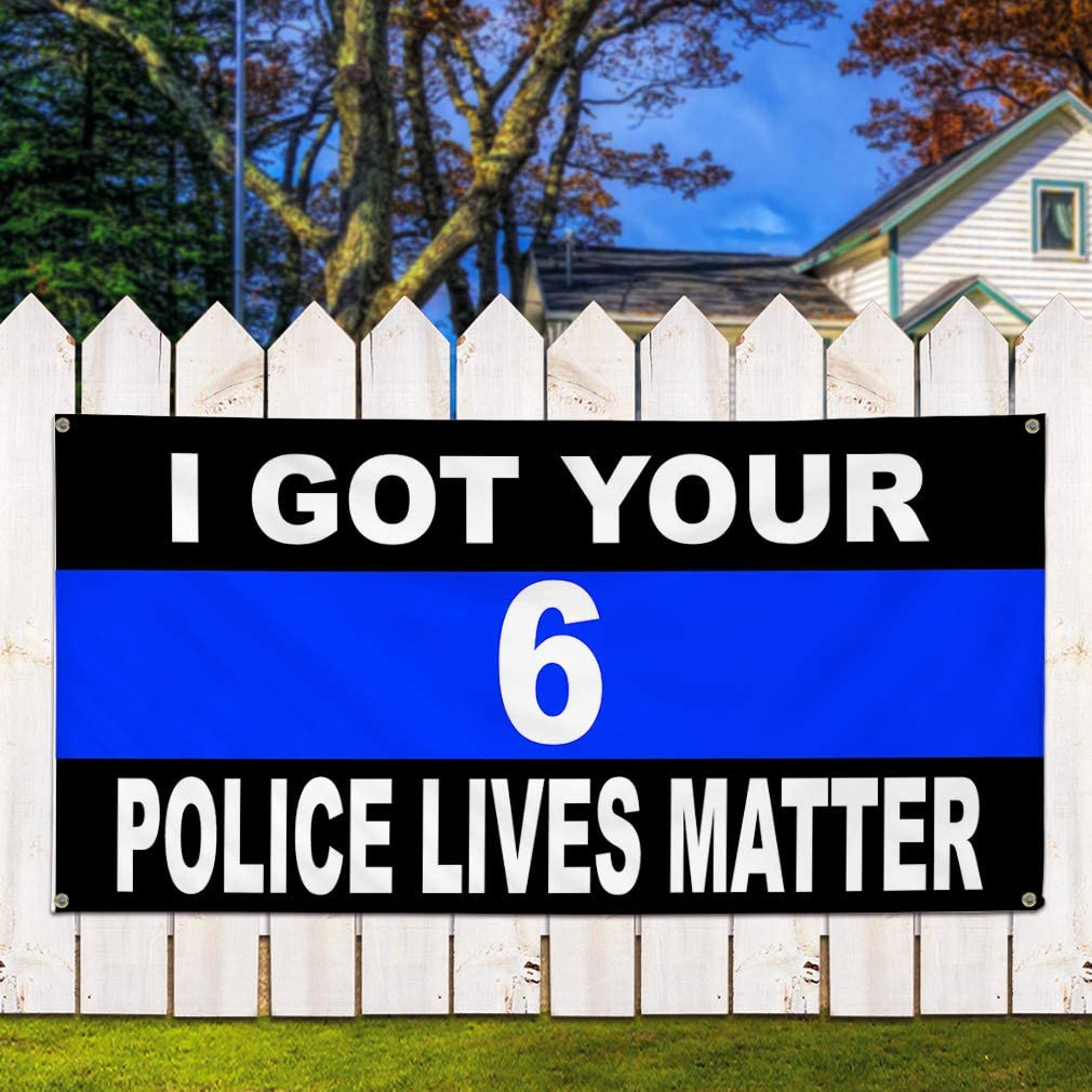 32inx80in Multiple Sizes Available Vinyl Banner Sign I Got Your 6 Police Lives Matter Lifestyle Marketing Advertising White Set of 2 6 Grommets