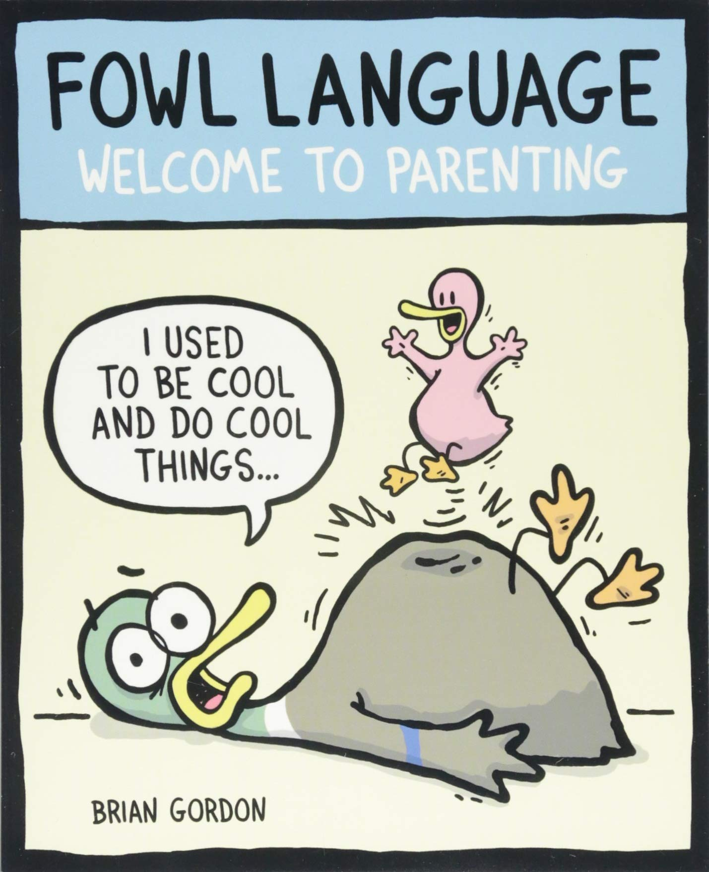 Read Online Fowl Language: Welcome to Parenting PDF