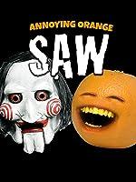 Annoying Orange - SAW