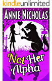 Not Her Alpha (Not This Series Book 5)