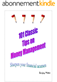 101 Classic Tips on Money Management: Sharpen your financial acumen (English Edition)