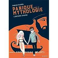 Panique dans la mythologie : l'odyssée d'Hugo: 1 (Rageot Romans)