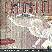 Exposed!: The Princess and the Pilot: The Princess Series, Book 1 | Robert Moriarty