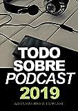Todo Sobre Podcast: No es más radio, es mejor