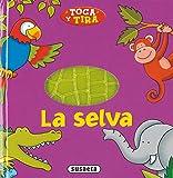 Selva. (Toca y Tira)