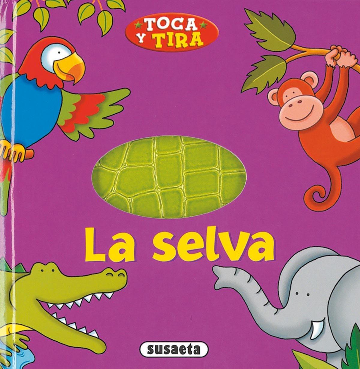 Selva. (Toca y Tira) Tapa dura – 15 abr 2008 Chris Embleton Tikal-Susaeta 8430549706 Board books.