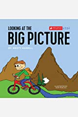 Looking at the Big Picture: Holistic Thinking Kids Kindle Edition