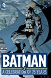 Batman A Celebration of 75 Years HC