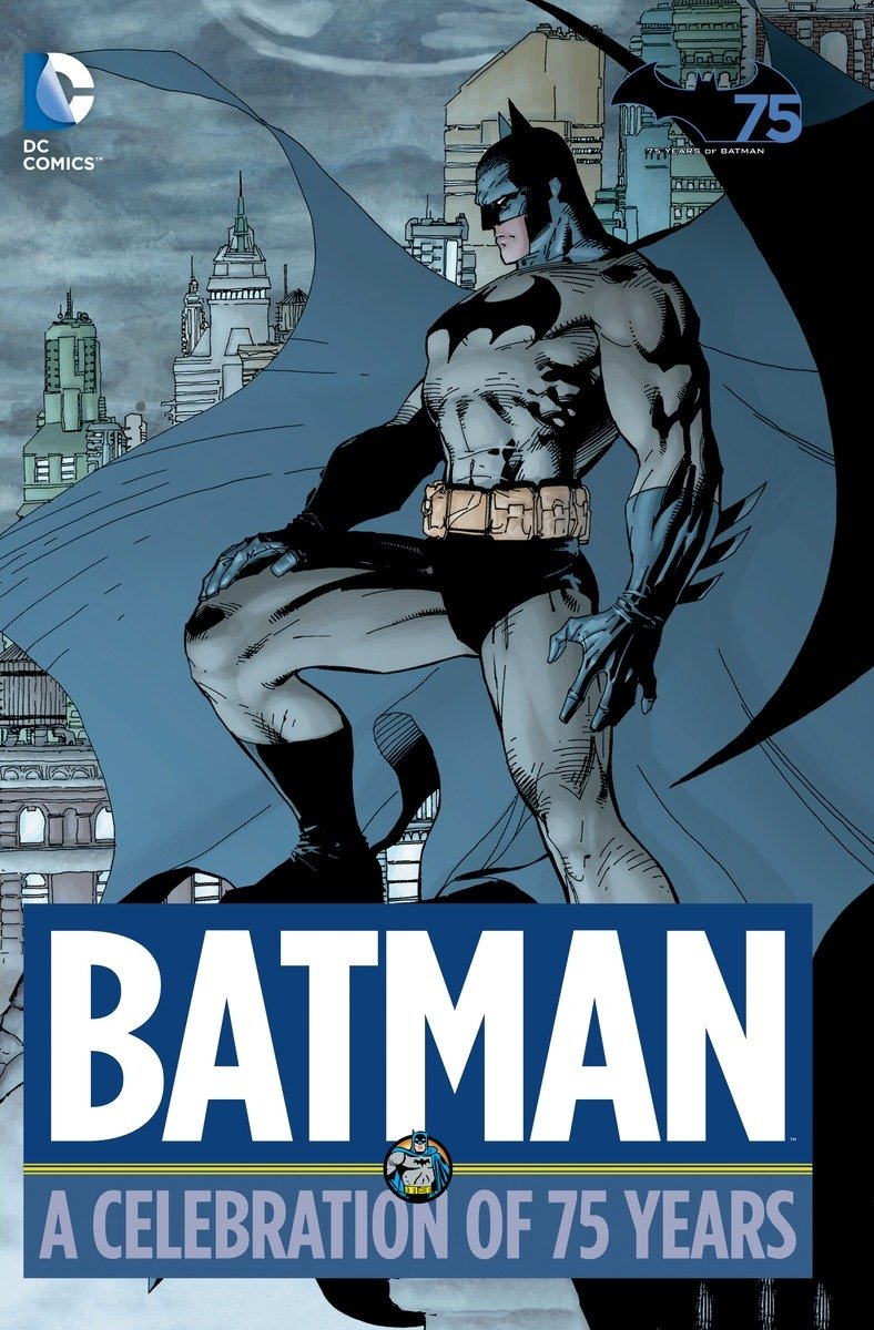 Batman a celebration of 75 years various 9781401247584 amazon batman a celebration of 75 years various 9781401247584 amazon books fandeluxe Images