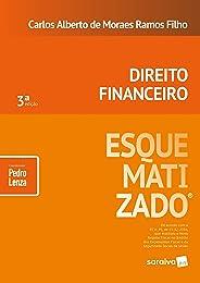 Direito financeiro esquematizado® - 3ª edição de 2018