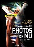 Les plus belles photos de nu de Dani Olivier (French Edition)