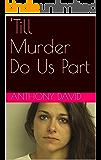'Till Murder Do Us Part