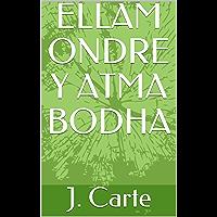 ELLAM ONDRE Y ATMA BODHA
