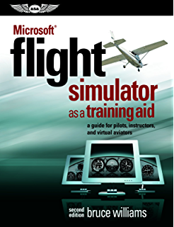 Microsoft flight simulator x for pilots real world training 1 jeff microsoft flight simulator as a training aid a guide for pilots instructors fandeluxe Choice Image