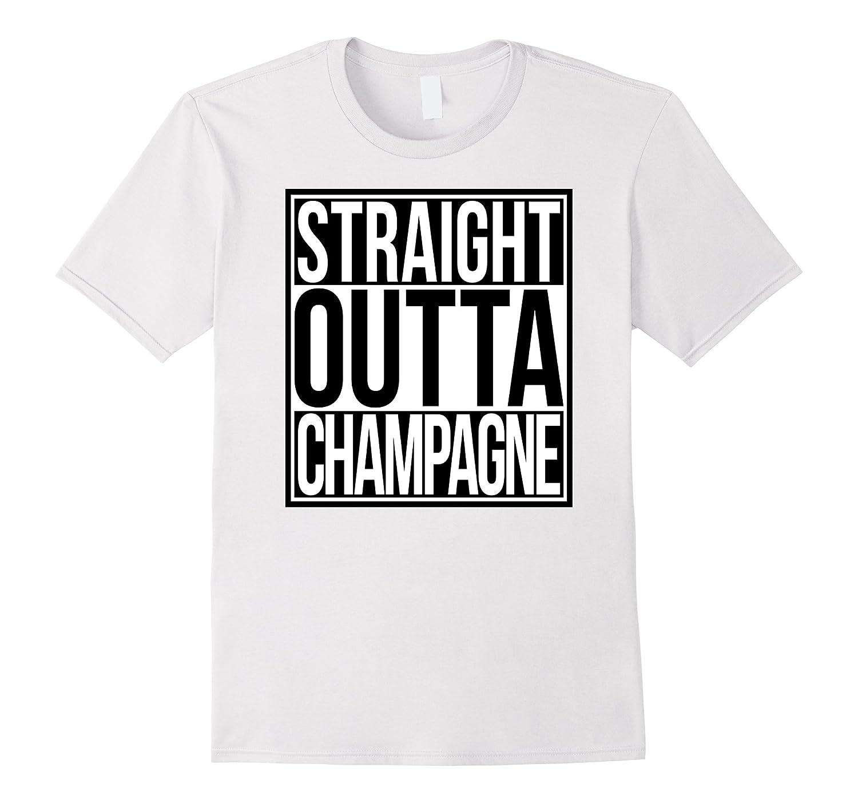 d3626d02 Straight Outta Champagne T-Shirt-RT – Rateeshirt