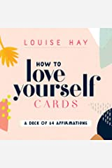 How to Love Yourself Cards: A Deck of 64 Affirmations Cards