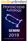 Horoscope & Astrology 2019 : Gemini: The Complete Guide from Universe (The Secret Language of Birthdays Book 3)
