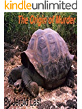 The Origin Of Murder (Roger and Suzanne South American Mystery Series Book 8)