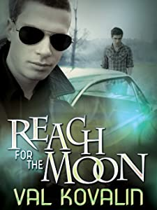 Reach For the Moon (Alejo and Bobby Book 2)