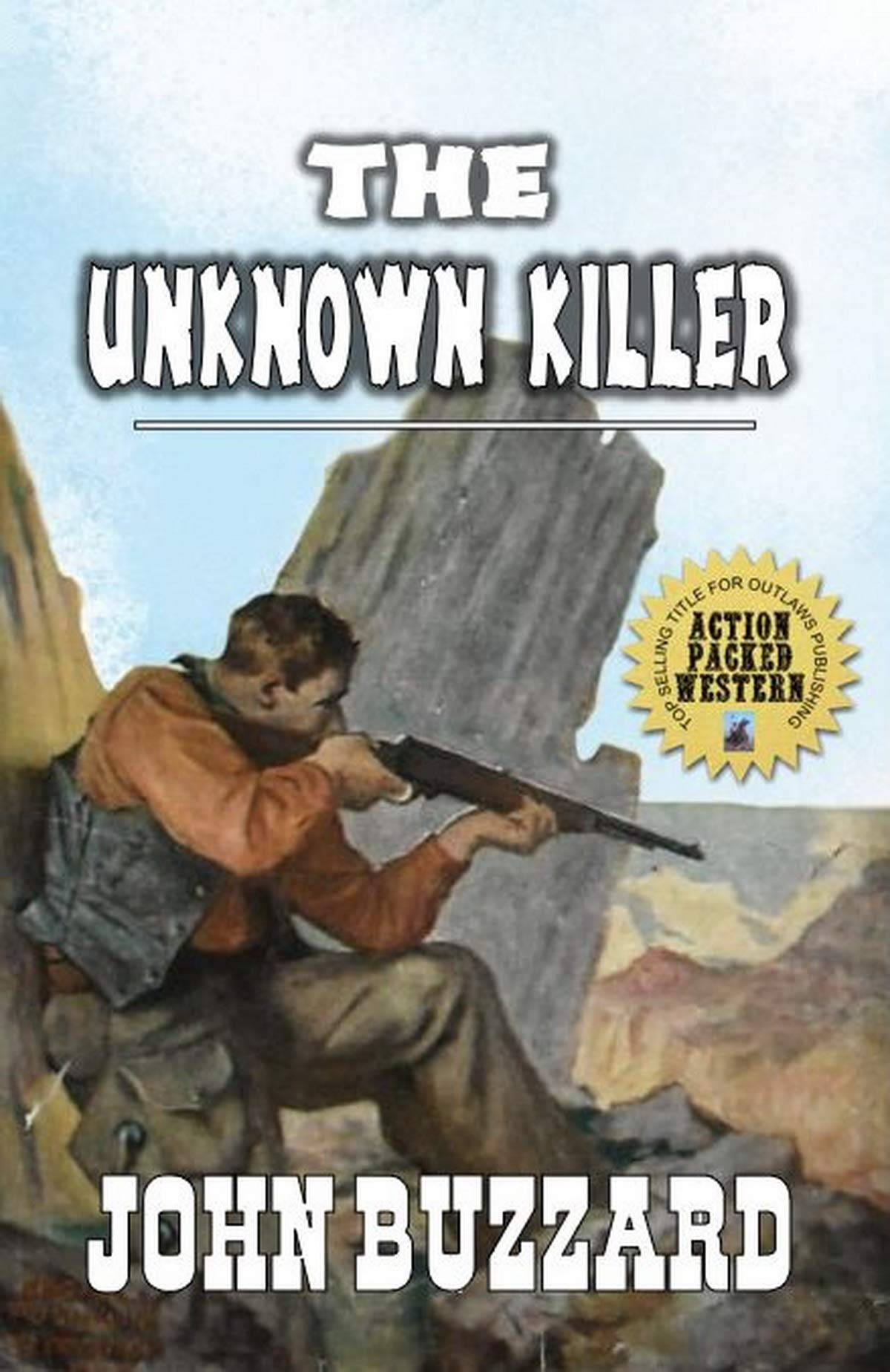 A Texan Lawman: The Unknown Killer: The Lawman From Texas: A Texan Western Adventure (English Edition)