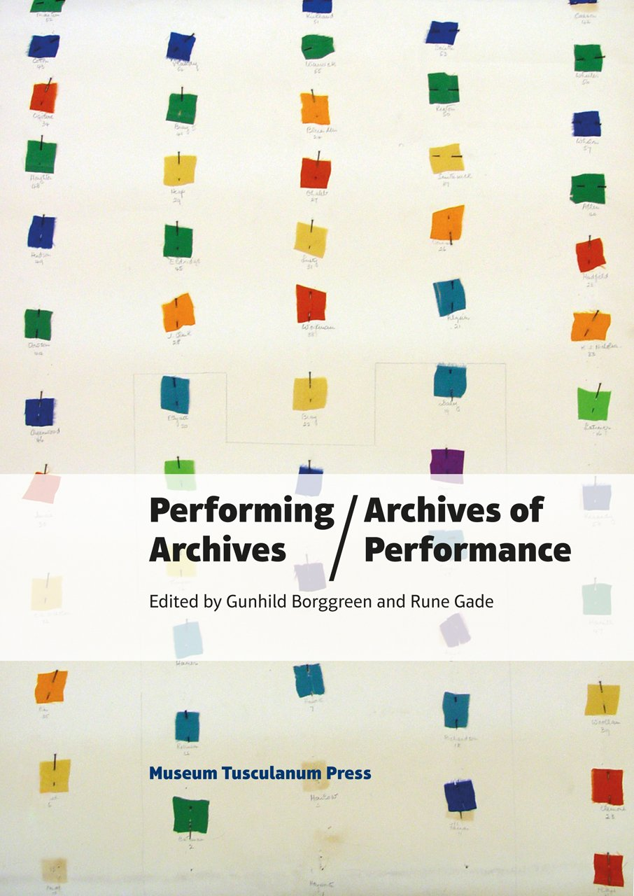 Read Online Performing Archives/Archives of Performance (In Between States) pdf epub