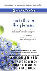 Grief Diaries: How to Help the Newly Bereaved Paperback