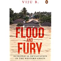 Flood and Fury: Ecological Devastation in the Western Ghats (City Plans)