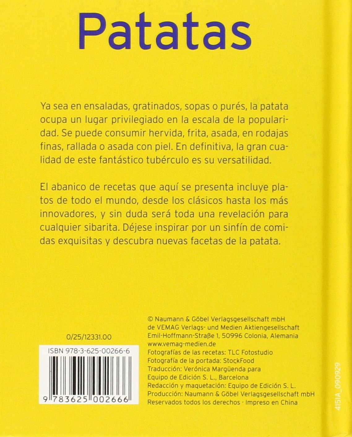PATATAS:SENCILLAS, VERSTILES Y SIEMPRE APETITOSAS.(NGV): VV.AA.: 9783625002666: Amazon.com: Books