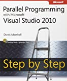 Parallel Programming with Microsoft Visual Studio 2010 Step by Step