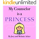 My Counselor is a Princess (The Wonder Who Crew Book 3)