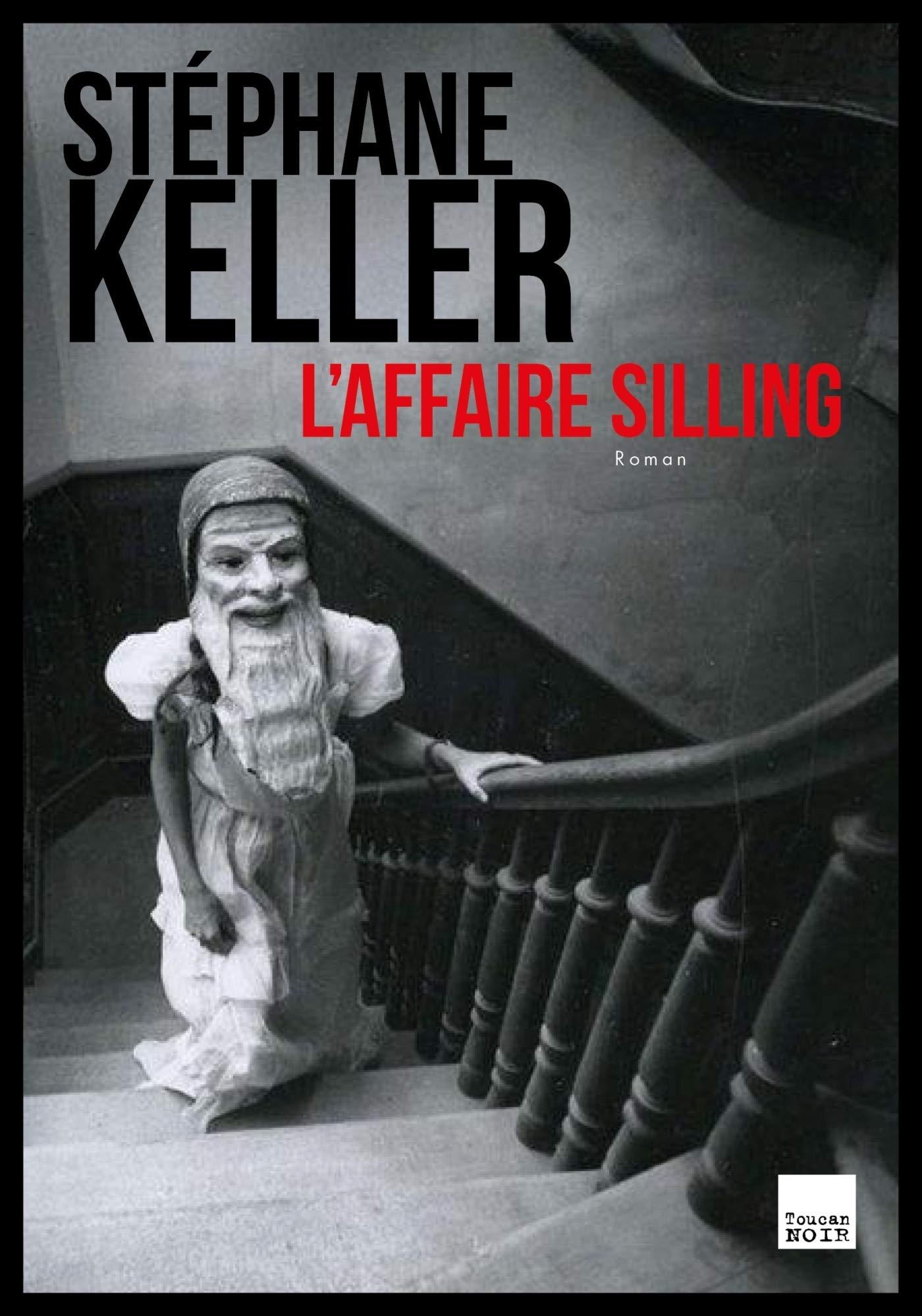 L'Affaire Silling - Stéphane Keller 71XvDyCHmyL