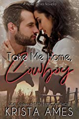Take Me Home, Cowboy (Home Series Book 1) Kindle Edition