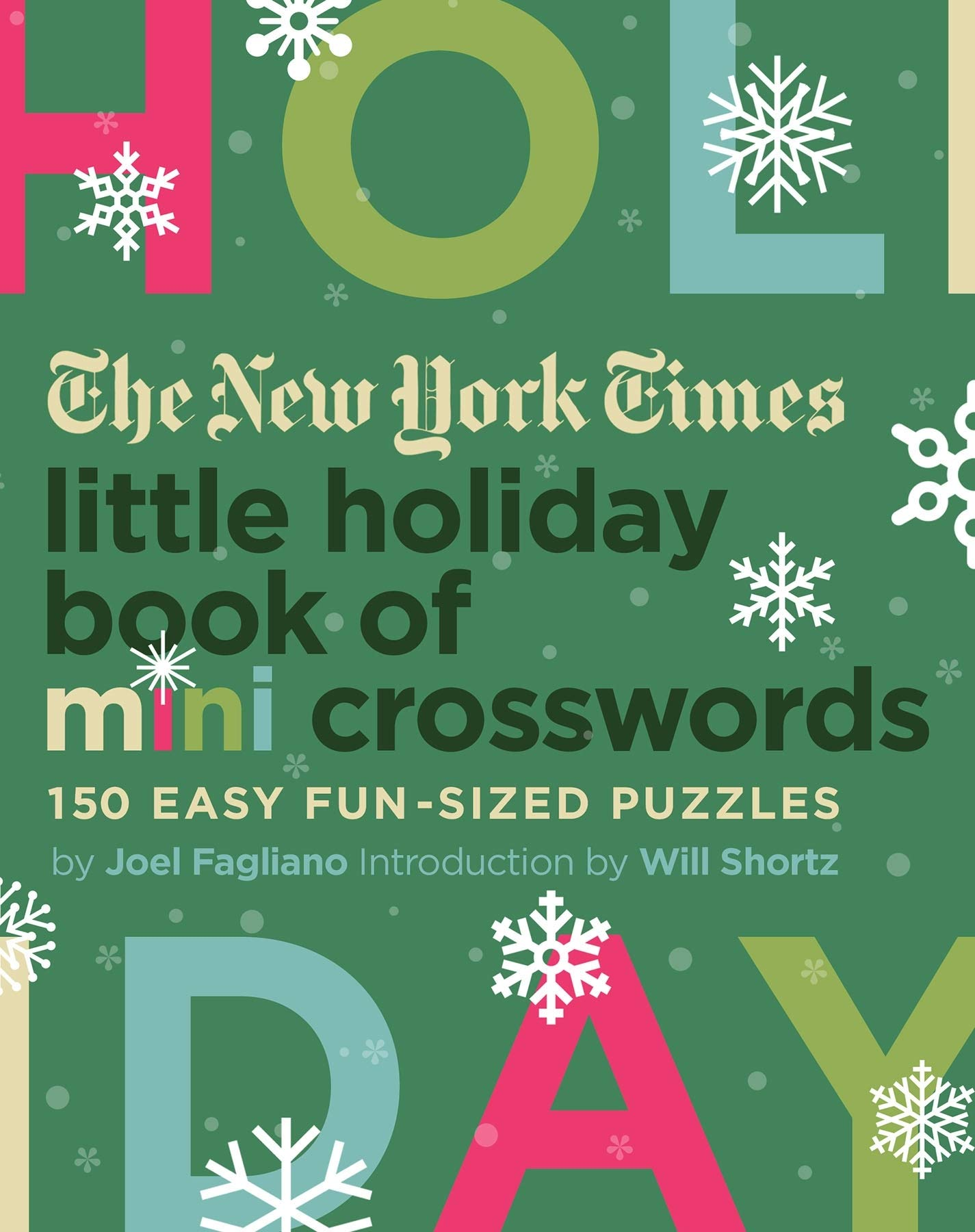 The New York Times Little Holiday Book Of Mini Crosswords  150 Easy Fun Sized Puzzles