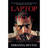 Laptop from Hell: Hunter Biden, Big Tech, and the Dirty Secrets the President Tried to Hide